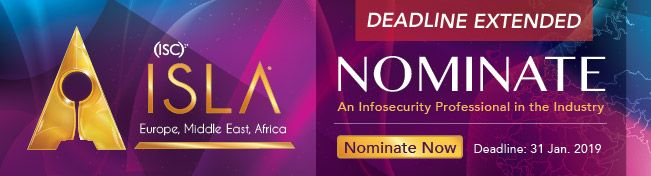 Deadline Extended for the (ISC)² ISLA EMEA 2019 Awards Nominations!