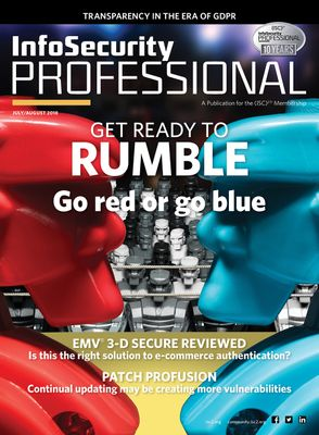 July/August 2018 Issue of  Infosecurity Professional