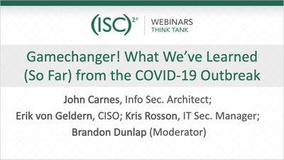 Webinar: Cybersecurity Professionals Share COVID-19 Experiences